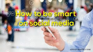 How to be smart on social media