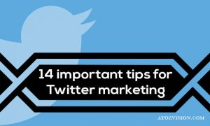 14 important tips for Twitter marketing
