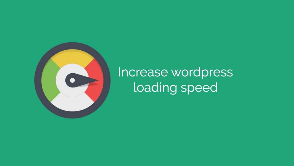 increase wordpress loading speed
